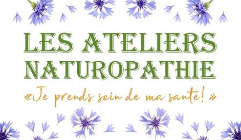 LES ATELIERS NATUROPATHIE de Nathalie Bellon à Sassenage le samedi